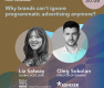 """Free Webinar """"The Evolution of Programmatic: What Are the Key Opportunities for Brands?"""""""
